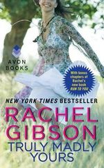 Truly Madly Yours : Avon Light Contemporary Romances - Rachel Gibson