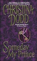 Someday My Prince : Princess Series : Book 2 - Christina Dodd
