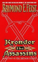 Krondor : The Assassins : Riftwar Legacy Series : Book 2 -USA Edition - Raymond E. Feist
