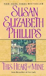 This Heart of Mine : Avon Romance - Susan Elizabeth Phillips