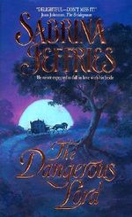 The Dangerous Lord : The Lord Trilogy Series : Book 3 - Sabrina Jeffries