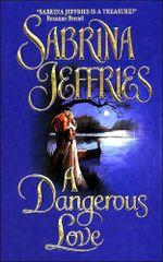 A Dangerous Love : Swanlea Spinster Series : Book 1 - Sabrina Jeffries