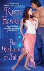 The Abduction of Julia - Karen Hawkins