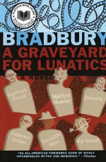 A Graveyard for Lunatics - Ray Bradbury