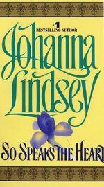 So Speaks the Heart : Avon Historical Romance - Johanna Lindsey