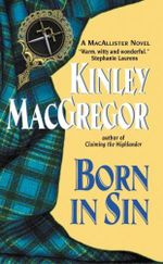 Born in Sin : Avon Romantic Treasure - Kinley MacGregor