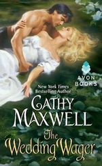 The Wedding Wager : Avon Historical Romance S. - Cathy Maxwell