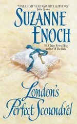 Londons Perfect Scoundrel : Lessons in Love - Suzanne Enoch