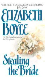Stealing the Bride : Avon Romantic Treasure - Elizabeth Boyle