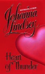 Heart of Thunder : Glorious Angel Series : Book 2 - Johanna Lindsey