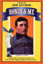 Honus & Me : A Baseball Card Adventure - Dan Gutman
