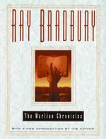 The Martian Chronicles - Ray Bradbury