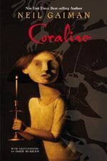 Coraline : Bram Stoker Award for Young Readers - Neil Gaiman