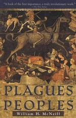 Plagues and People - William H. McNeill