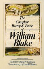 The Complete Poetry & Prose of William Blake Rev Ed - William Blake