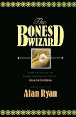 Bones Wizard - Alan Ryan