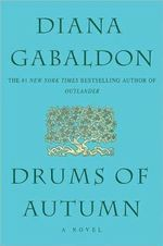 Drums of Autumn : Outlander (Paperback) - Diana Gabaldon