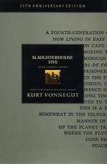 Slaughterhouse-Five : Or the Children's Crusade: a Duty-Dance with Death - Kurt Vonnegut