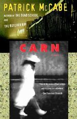 Carn - Patrick McCabe