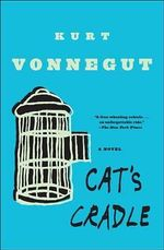 Cat's Cradle - Kurt Vonnegut, Jr.