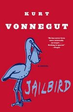 Jailbird - Kurt, Jr. Vonnegut