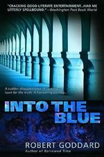 Into the Blue - Robert Goddard