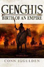 Genghis : Birth of an Empire - Conn Iggulden
