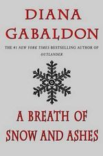 A Breath of Snow and Ashes : Outlander (Paperback) - Diana Gabaldon
