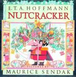 The Nutcracker - E.T.A. Hoffmann