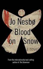 Blood on Snow - Jo Nesbo