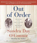 Out of Order : Stories from the History of the Supreme Court - Sandra Day O'Connor