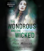 The Wondrous and the Wicked : Dispossessed - Page Morgan