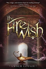 The Fire Wish - Amber Lough