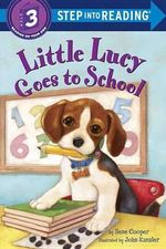 Little Lucy Goes to School - Ilene Cooper
