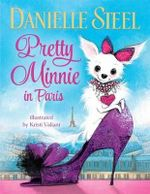 Pretty Minnie in Paris - Danielle Steel