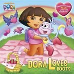 Dora Loves Boots : Dora the Explorer (with Cards and Stickers) - Alison Inches