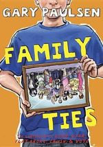 Family Ties - Gary Paulsen