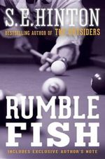 Rumble Fish - S.E. Hinton