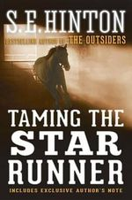 Taming the Star Runner - S E Hinton