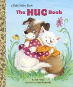The Hug Book : Little Golden Book - Sue Fliess