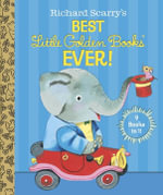 Richard Scarry's Best Little Golden Books Ever! : 9 Books in 1 - Patsy Scarry