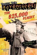 The $25,000 Flight - Lori Haskins Houran