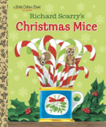 Richard Scarry's Christmas Mice - Richard Scarry