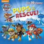 Pups to the Rescue! (Paw Patrol) - Random House