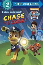 Chase Is on the Case! : Paw Patrol - Carolyn Hay