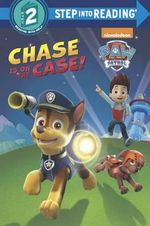Chase Is on the Case! : Paw Patrol - Fabrizio Petrossi