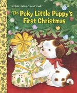 The Poky Little Puppy's First Christmas : Little Golden Books - Justine Korman