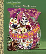 The Golden Egg Book : Little Golden Book - Margaret Wise Brown