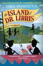The Island of Dr. Libris - Chris Grabenstein