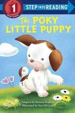 The Poky Little Puppy Step Into Reading - Janette Sebring Lowrey